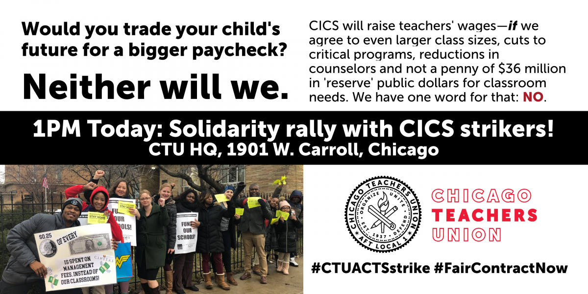 TODAY 1PM: Solidarity rally with CICS strikers as pressure on CICS mounts to settle