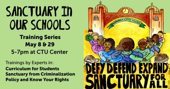 Sanctuary from Criminalization and Know Your Rights Training Session @ Chicago Teachers Union Center
