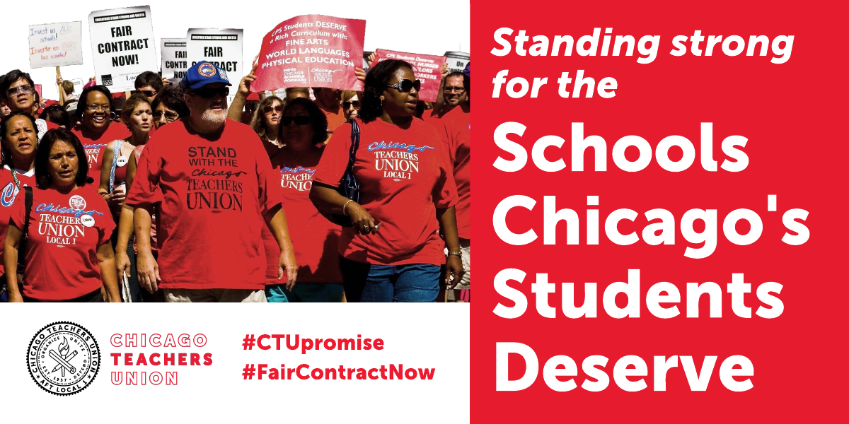 CTU fights for the schools Chicago's students deserve.