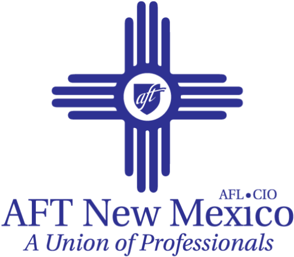 AFT New Mexico, AFL-CIO, A Union of Professionals
