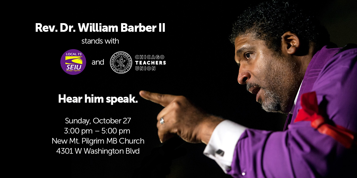 3P, Sun. 10/27: Famed civil rights leader Rev. Wm. Barber II to rally with striking CTU rank and file members