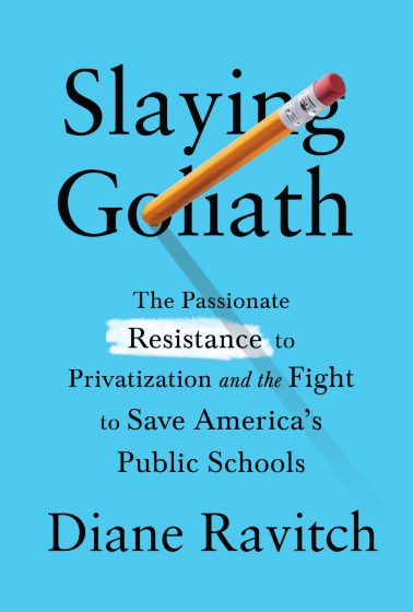 <cite>Slaying Goliath</cite> Book Talk with Diane Ravitch @ CTU Center