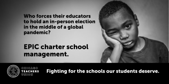 Who forces their educators to hold an in-person election in the middle of a global pandemic? EPIC charter school management.