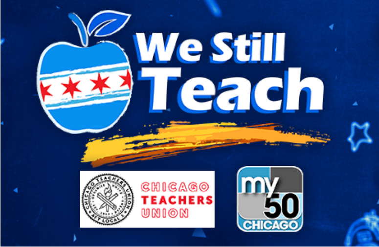 We Still Teach, a TV partnership between CTU and My 50 Chicago