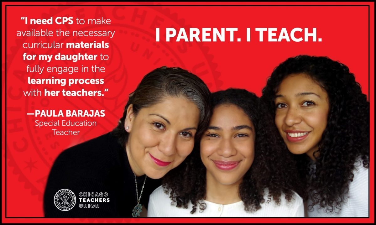 """Red screen behind a photo of a Latinx teacher and her two daughters, with the words """"I PARENT. I TEACH"""" in bold white letters. Other text reads: """"I need CPS to make available the necessary curricular materials for my daughter to fully engage in the learning process with her teachers."""""""