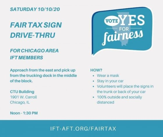 Fair Tax Sign Pickup Saturday October 10 10 AM to 1 PM CTU Headquarters 1901 West Carroll Avenue