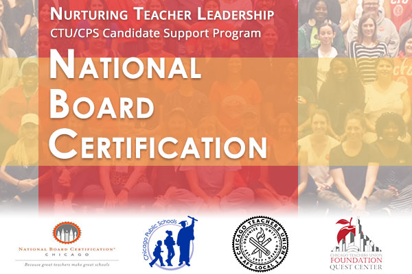 A flyer advertising the Nurturing Teachers Leadership, CTU/CPS Candidate Support, National Board Certification program.