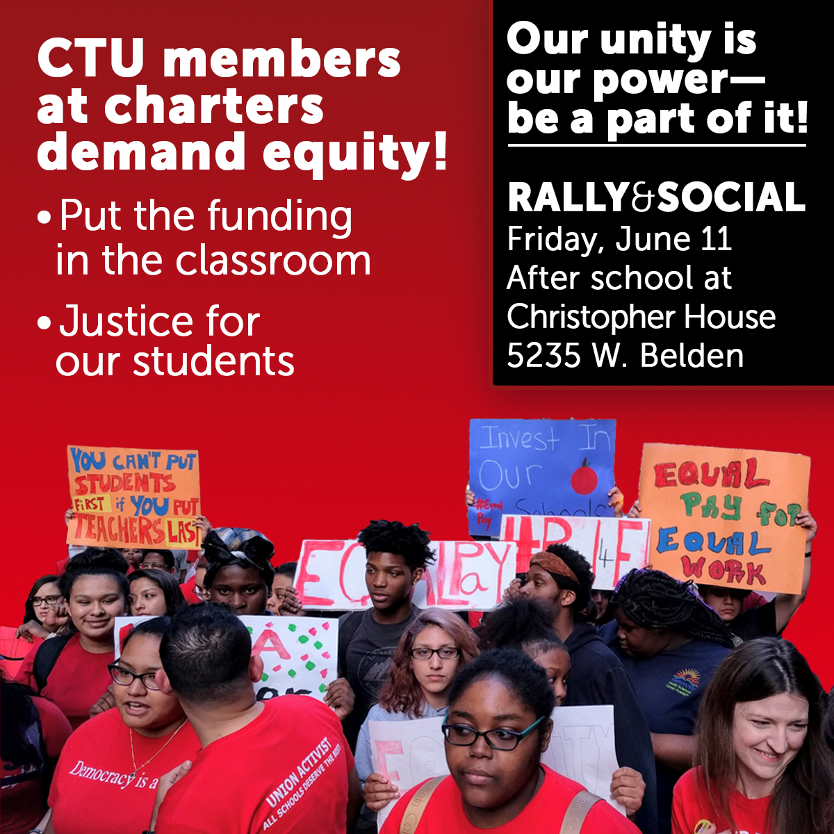 CTU members at charters demand equity. Rally and social Friday, June 11 after school at Christopher House, 5235 W Belden.