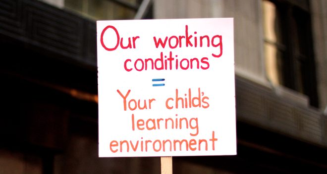 Sign: Our working conditinos equal your child's learning environment